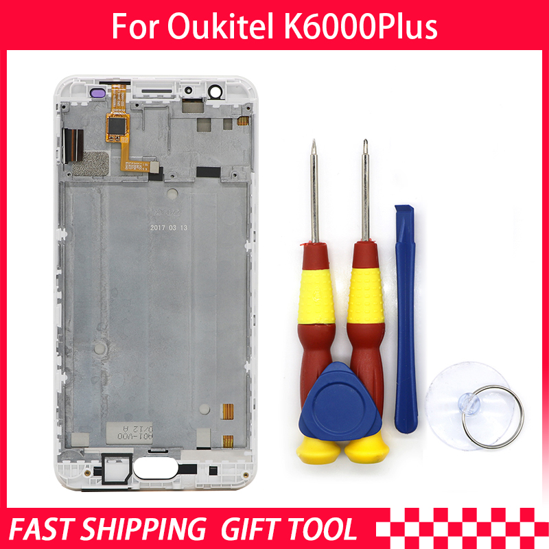 New original For Oukitel K6000 Plus Touch Screen +LCD Display  Digitizer Assembly+ Frame Replacement Parts+Disassemble ToolNew original For Oukitel K6000 Plus Touch Screen +LCD Display  Digitizer Assembly+ Frame Replacement Parts+Disassemble Tool