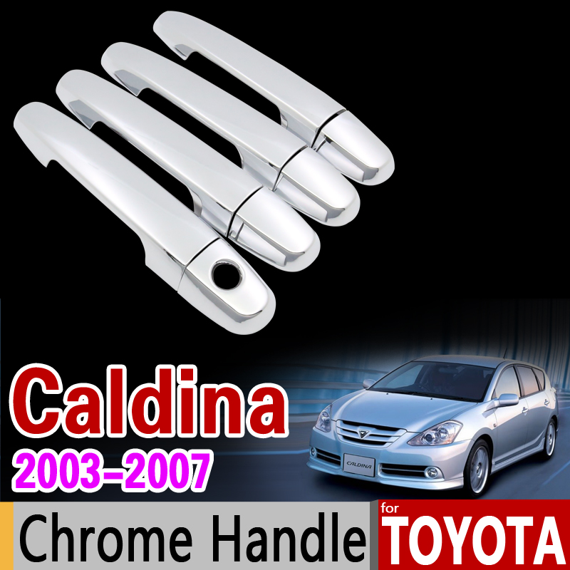 for Toyota Caldina 2003 - 2007 Chrome Handle Cover Trim Set 2004 2005 2006 4Door Never Rust Car Accessories Stickers Car Styling nitro triple chrome plated abs mirror 4 door handle cover combo