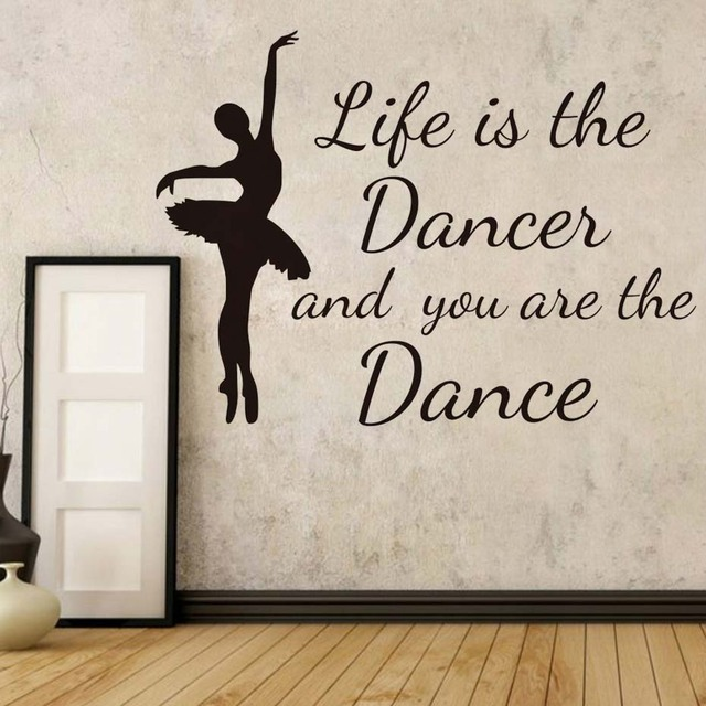 Life Is The Dancer And You Are The Dance Wall Stickers Nursery Ballerina  Silhouette Wall Decals