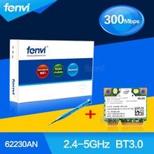Fenvi banda dual a 300 mbps para intel 62230 6235anhmw advanced-n 6230 2.4g 5 ghz wifi + bt3.0 combo media mini pci-e tarjeta inalámbrica bluetooth