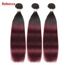 Ребекка бразильского remy Человеческие волосы ткать пучки Ombre цвет красного вина волосы утка Цветной Парикмахерская T1b99j низкий коэффициент длинные волосы pp 10%