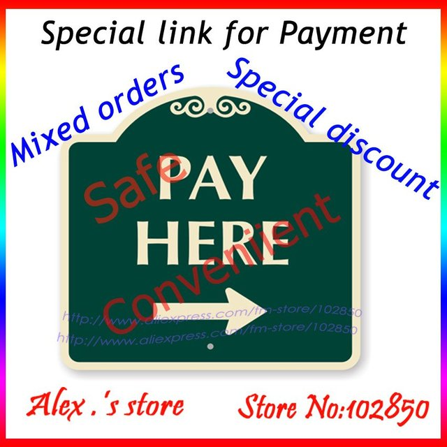 Special link for payment, mixed orders,special discount,freight make up,please pay here