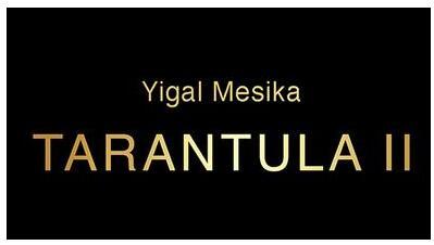 Tarantula II By Yigal Mesika-Magic Tricks