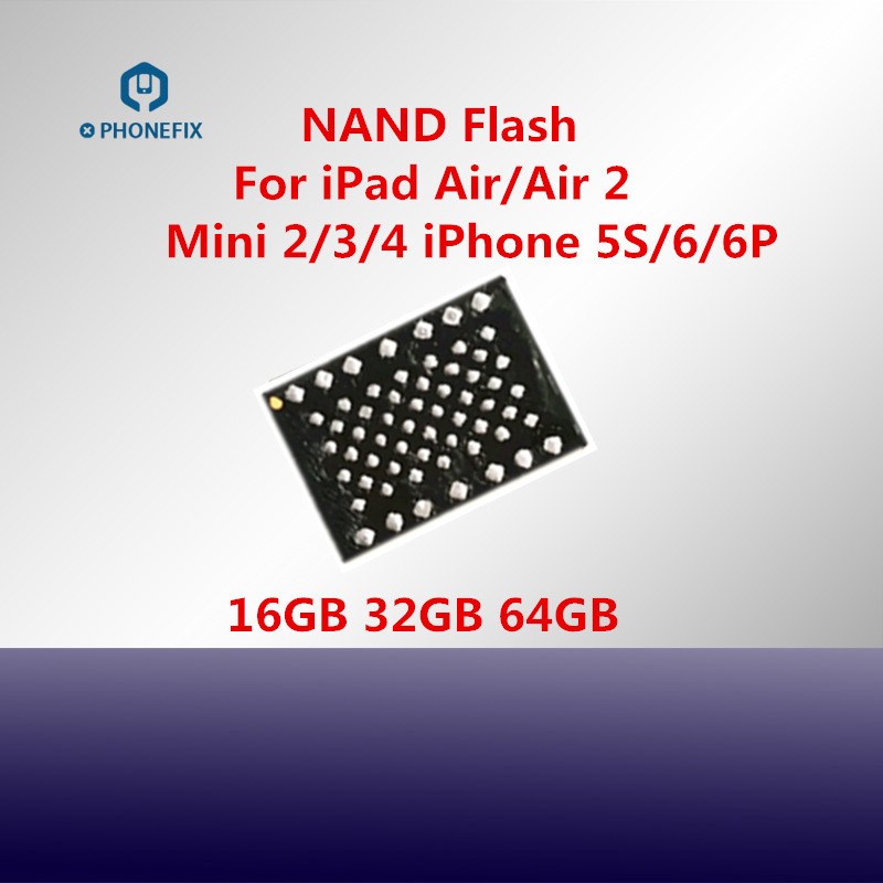 PHONEFIX NAND Flash With Soldering Balls NAND IC Chips Replacement Upgrade Memory For iPad Air 1 2 Mini 2 3 4 Hard Disk HDD Chip