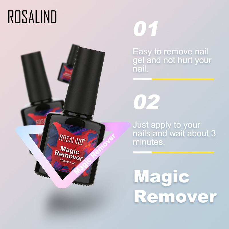 ROSALIND 10ml Nail Gel Polish Magic Remover For Manicure Fast Clean Within 2-3 MINS UV Gel Nail Polish Remove Base Top Coat