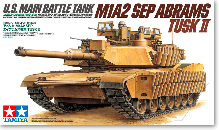 TAMIYA 35326 1 35 Scale US Main Battle Tank M1A2 SEP Abrams TUSK II