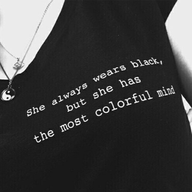 Women Tumblr Fashion Casual Grunge Black Tee Quotes Saying Funny T Shirt She Always Wears But Has The Most