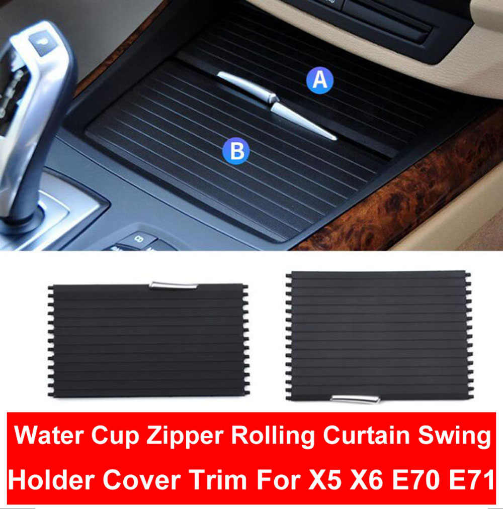 Car Styling Interior Center Console Drinking Water Cup Holder Cover Trim Zipper Rolling Curtain For BMW E70 E71 X5 X6 07-2013
