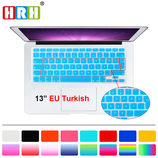 5418dc84787 HRH Waterproof Ultra-thin Turkish Language Silicone Keyboard Cover Keypad  Skins For Macbook Pro Retina Air 13 15 17 EU Layout