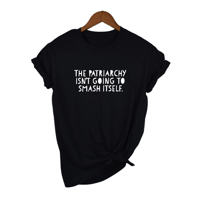 Summer The Patriarchy Isn't Going To Smash Itself T-Shirt Letter Slogan Graphic Tee Feminist Saying Shirt Aesthetic Art Tops