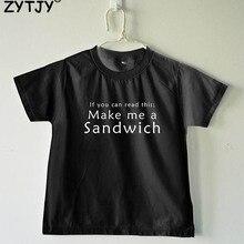 Если вы можете прочитать это сделать мне сэндвич с буквенным принтом Детская футболка для мальчиков и девочек детская одежда для малышей Забавные футболки z-32