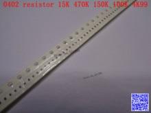 0402 F SMD resistor 1/16W 15K 470K 150K 100K 4.99K ohm 1% 1005 Chip resistor 500PCS/LOT