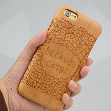 Because Cat Hard Case Cell Phone Covers For iphone 6 6S 6Plus 7 7 Plus Wooden Bamboo Phone Covers