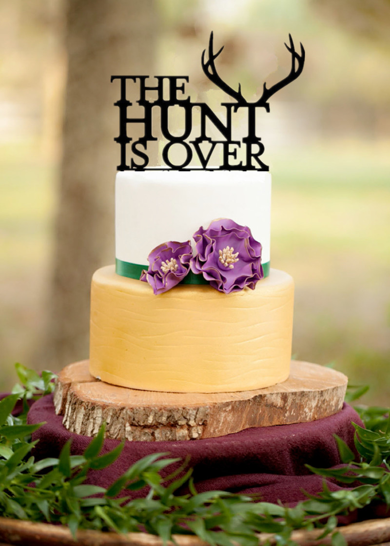 Black Acrylic The Hunter is Over Funny Wedding Cake Topper ...