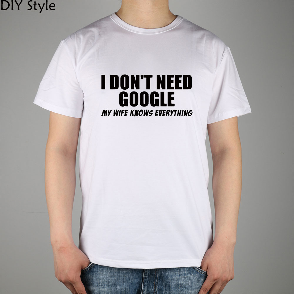 Humorous English HUMOR WIFE GOOGLE T-shirt cotton Lycra top 3371 Fashion Brand t shirt m ...