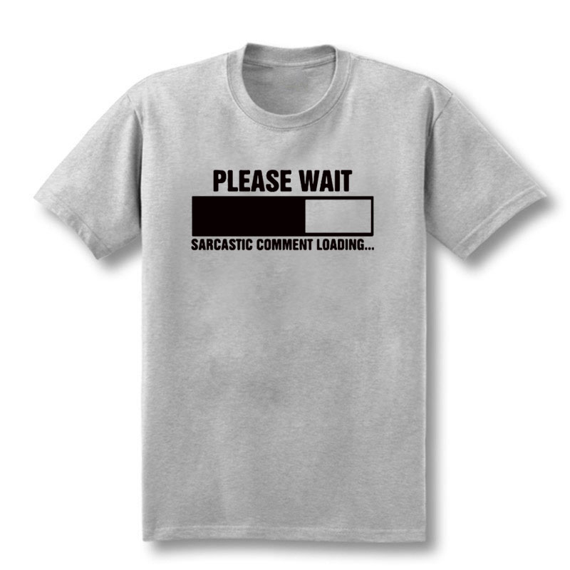 2019 New Sarcastic Comment Loading Geek Nerd Men's Funny T-Shirt Men Short Sleeve Cotton Casual Top Tees XS-XXL