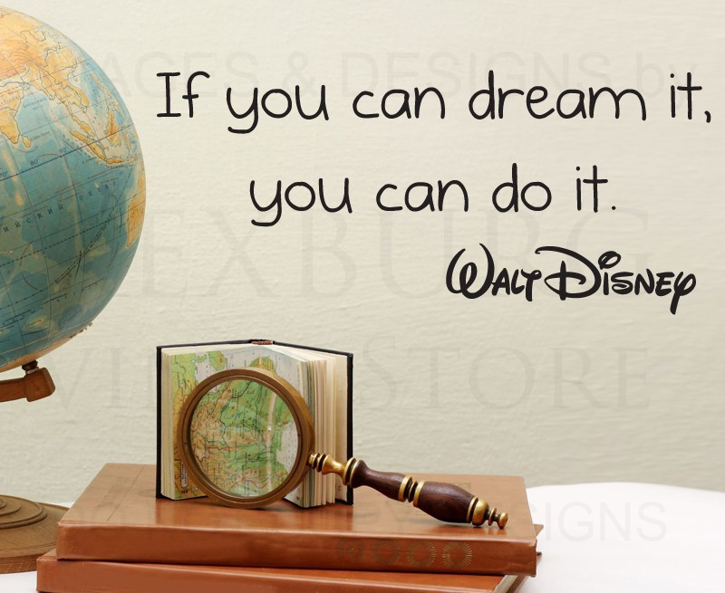 Si Puedes Soñar Que Puedes Hacerlo Walt Disney Pared Adhesivo Cita
