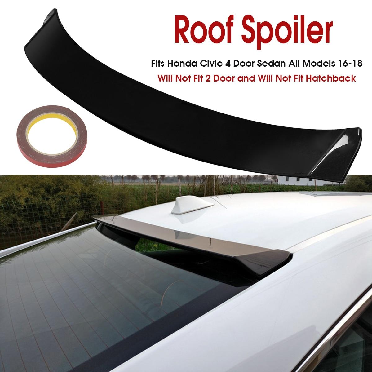 Car Rear Window Roof Spoiler Wing Visor Glossy Black For Honda for Civic 4DR 2016 2017 2018 4 Door Sedan All Models