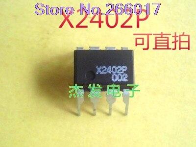 10PCS   X2402P   original In Stock