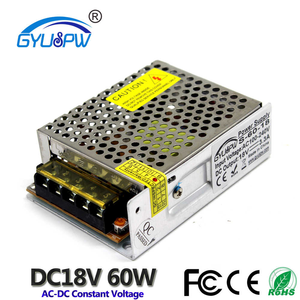 Single Output DC18V Power Supply 3.3A 60 W Driver Transformator AC100-240V untuk DC 18 V Smps Power Adapter untuk LED lampu Motor CNC