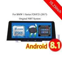 10,25 Inch Android 8,1 автомобиль gps навигации для BMW 1 серии F20/F21 (2012 2013 2014 2015 2016 2017) 2 Din аудио нет DVD 6 Core PX6