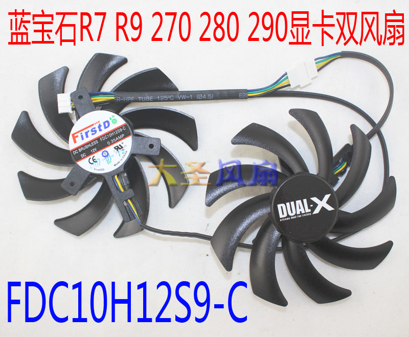 New Original for sapphire R7/R9 270/280/280X/285/290 Graphics cards cooling fan FDC10H12S9-C DC12V 0.35A 1Set r7 250 240 gpu vga cooler video card fan for sapphire r7 250 2g d5 r7 240 2g d3 graphics cooling