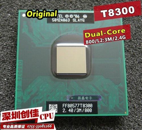 D'origine pour ordinateur portable PROCESSEUR intel Core 2 Duo T8300 CPU 3 M Cache/2.4 GHz/800/Double-Core Socket P Ordinateur Portable processeur pour GM45 PM45