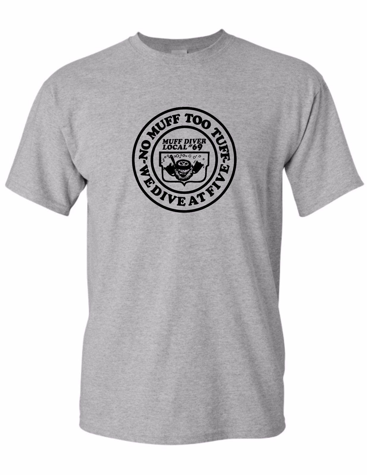 2018 Summer Cotton Tee Shirt Strange Cargo Tees Muff Diver Local #69 Funny Dirty Sex T-Shirt J31 Fashion T-shirt
