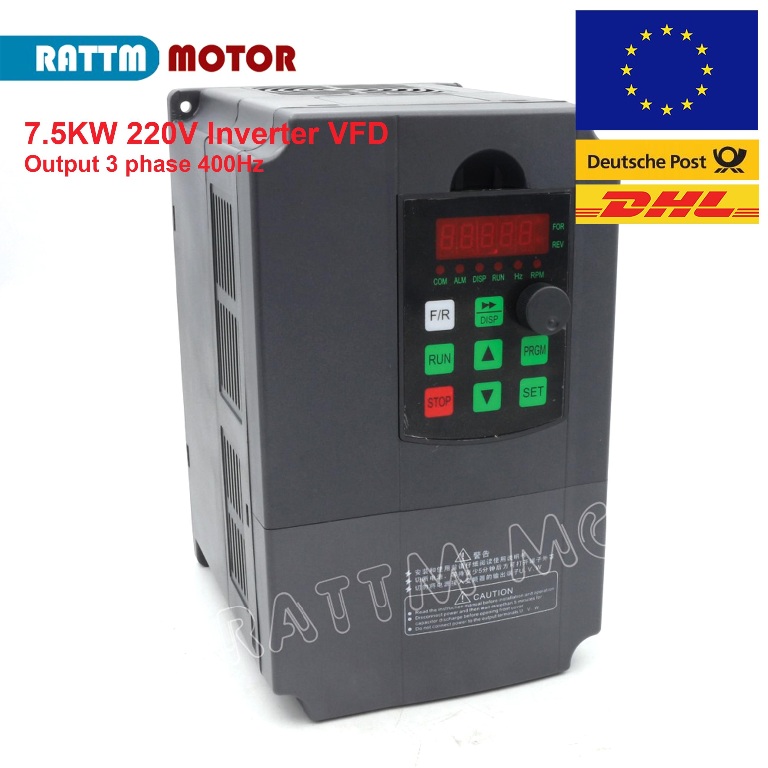 EU Lieferung! 7.5KW 220V Variabler Frequenz VFD Inverter Ausgang 3 phase 400Hz Spindel Motor Speed Controller Frequenz Conveter
