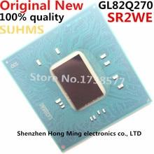 100% 新 SR2WE GL82Q270 bga チップセット