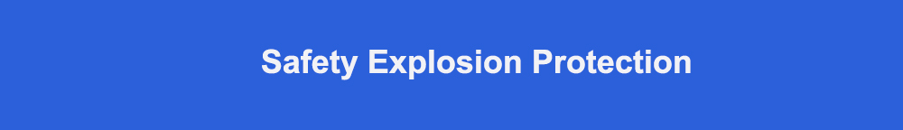 Safety explosion protection