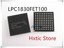 10 PCS LOT LPC1830FET100 LPC1830 BGA 100 IC