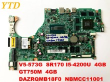 Original for ACER V5-573G laptop motherboard V5-573G I5-4200U 4GB GT750M 4GB DAZRQMB18F0 NBMCC1100 free shipping connectors