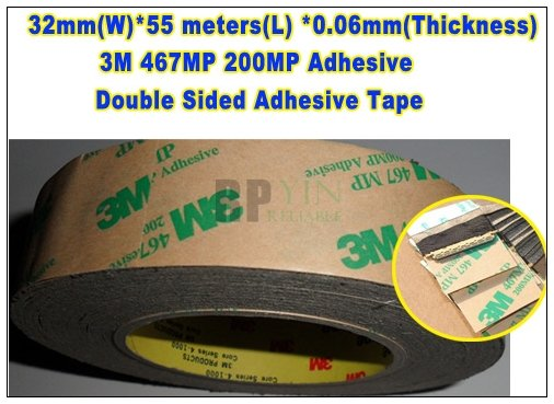 1 Roll 32mm*55M*0.06mm (Thickness) 3M 467MP Double Faced Laminating Adhesive Tape Graphic Attachment and Membrane Switch , LED