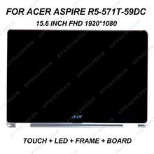 fit for acer Aspire R5-571T-59DC 15.6″ FHD Lcd Touch Screen Assembly+Bezel display digitized panel 1920*1080