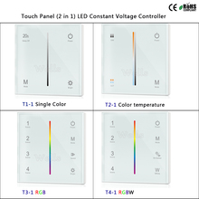 T1-1/T2-1/T3-1/T4-1 Touch Panel LED Constant Voltage (2 in 1) Controller for single color/color temperature/RGB/RGBW led strip