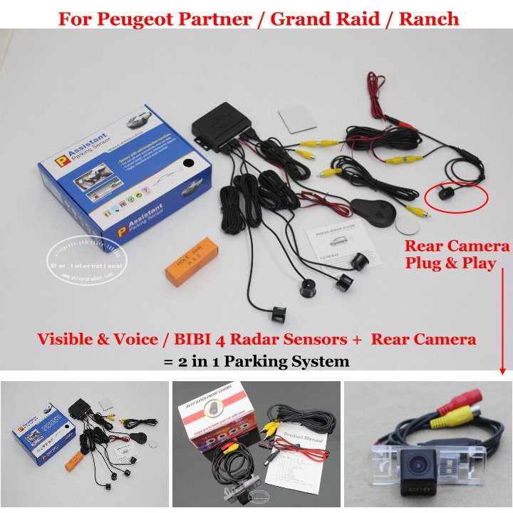 For Peugeot Partner /Grand Raid /Ranch Car Parking Sensors + Rear View Back Up Camera = 2 in 1 Visual BIBI Alarm Parking System