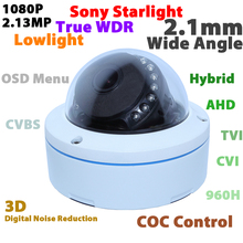 1080P Sony starlight WDR CMOS hybrid 4 in 1 analog TVI/CVI/AHD/960H security CCTV camera vandal dome 2.1mm wide angle lens