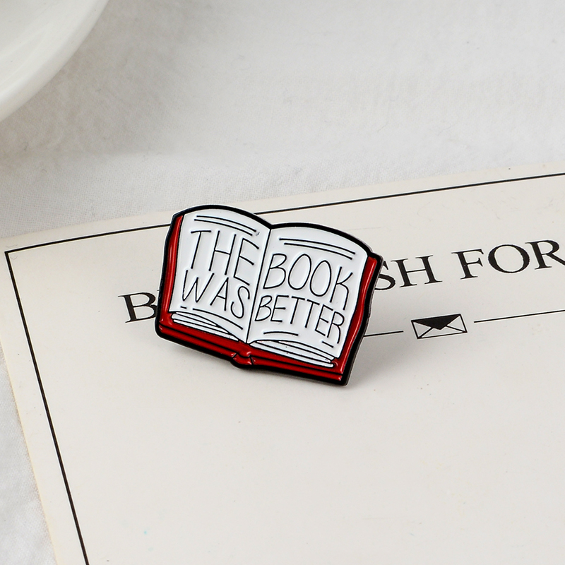 The better book Brooch Literary Enamel Pins Badge Love Reading books Brooch Book Quote Pins Buckle Reader Brooches For Women Men(China)