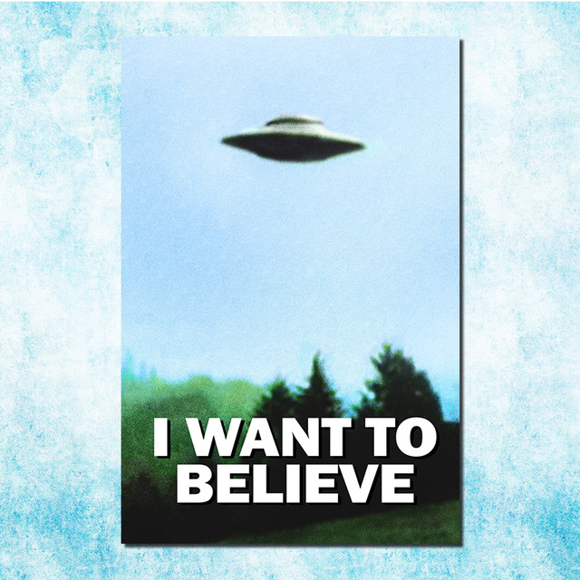 US $4 52 22% OFF|I WANT TO BELIEVE The x files Art Silk Canvas Poster Print  UFO TV Series 13x20 24x36 inch Pictures Living Room Decor (more) 4-in