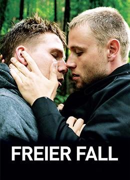 《自由坠落》2013年德国剧情,爱情,同性电影在线观看