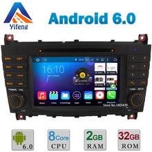 Android 6 Octa Core 2GB RAM 32GB ROM Car DVD Player Radio Stereo GPS For Mercedes-Benz C class W203 C230 CLK 200 CLK350 CLK W209