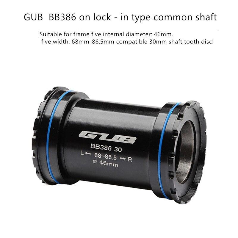 GUB BB386 press-in type Bike Bottom Brackets For MTB Road Bike 30mm Crankset Chainset Axle width 68m-86.5mmGUB BB386 press-in type Bike Bottom Brackets For MTB Road Bike 30mm Crankset Chainset Axle width 68m-86.5mm