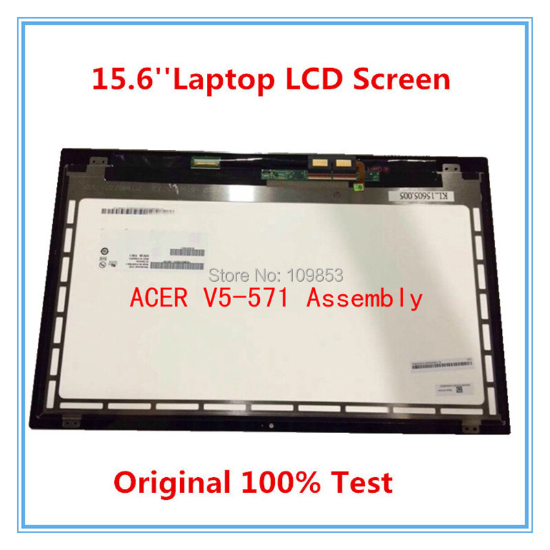15'' Laptop lcd assembly For Acer V5-571P V5-571 V5-571PGB  LCD Assembly LCD PANEL B156XTN03.1 touch screen with digitizer laptop lcd touch for acer aspire v5 571 v5 571p v5 571pgb lcd display digitizer touch screen glass replacement repair panel
