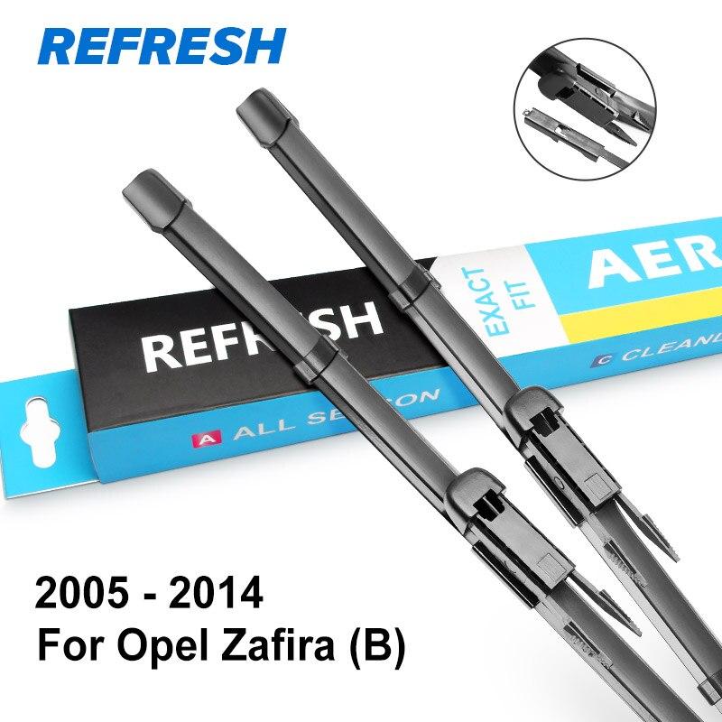 REFRESH Щетки стеклоочистителя для Opel Zafira A / Zafira B / Zafira Tourer C Модель Год с 1997 по год - Цвет: 2005 - 2014 ( B )