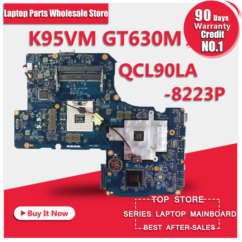 for asus K95VM A95VM laptop motherboard 4ram slots A95V K95V K95VJ A95VJ Mainboard QCL90 LA-8223P For Asus 100% Tested g73sw for asus motherboard rev2 0 hm65 4ram slots 3d connector 90r n3imb1000y mainboard full test