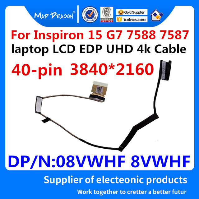 "MAD DRAGON Brand laptop NEW 15.6"" Ribbon LCD EDP UHD 4k Cable  No TS for Dell Inspiron 15 G7 7588 7587 8VWHF 08VWHF DC02C00FY00"
