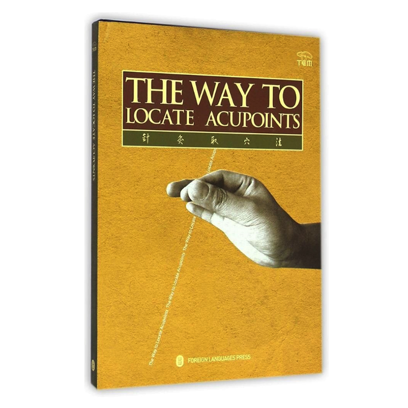 The Way To Locate Acupoints Chinese Medicine Acupuncture Textbook For Foreigners English Version Hardcover