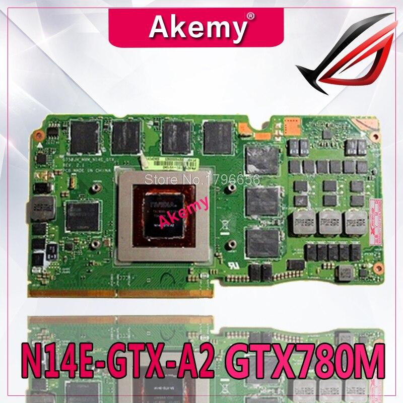 Akemy ASUS ROG G750JH-BL laptop card G750J G750JH N14E-GTX-A2 GeForce GTX 780M 4GB VGA Graphic card Video card 60NB0180-VG1040Akemy ASUS ROG G750JH-BL laptop card G750J G750JH N14E-GTX-A2 GeForce GTX 780M 4GB VGA Graphic card Video card 60NB0180-VG1040