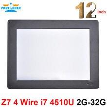 Причастником Z7 резистивный Сенсорный экран Панель Intel i7 4510U 12.1 inch All In One PC сенсорный экран с 2 com